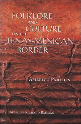 Folklore and Culture on the Texas-Mexican Border   1995 edition cover