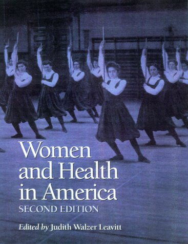 Women and Health in America Historical Readings 2nd 1999 edition cover