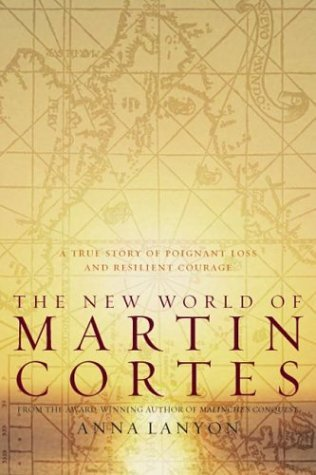 New World of Martin Cortes A True Story of Poignant Loss and Resilient Courage  2004 9780306813641 Front Cover