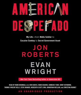 American Desperado: My Life--From Mafia Soldier to Cocaine Cowboy to Secret Government Asset  2011 edition cover