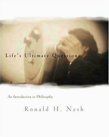 Life's Ultimate Questions An Introduction to Philosophy  1999 edition cover