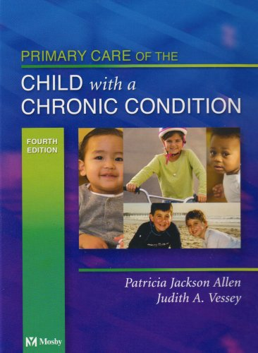 Primary Care of the Child with a Chronic Condition  4th 2004 (Revised) edition cover
