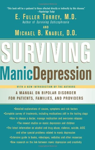 Surviving Manic Depression A Manual on Bipolar Disorder for Patients, Families, and Providers  2002 edition cover