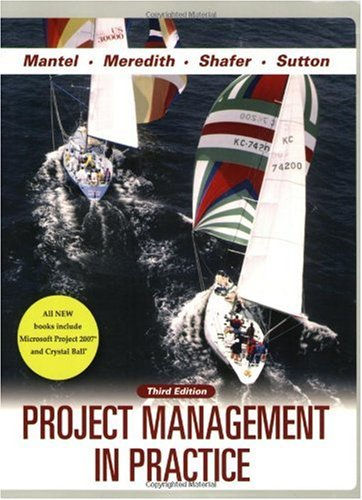 Project Management in Practice  3rd 2008 edition cover
