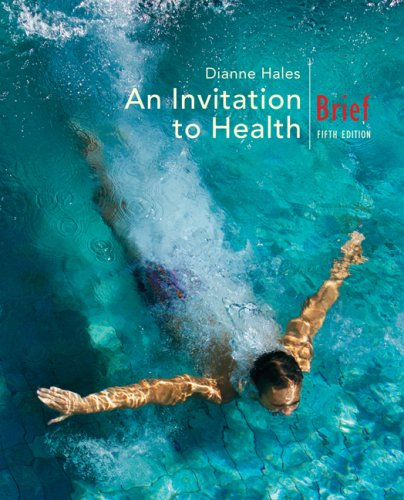 Invitation to Health, Brief Edition (with Thomsonnow, Infotrac Printed Access Card)  5th 2008 (Brief Edition) edition cover