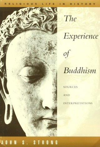 Experience of Buddhism Sources and Interpretations 1st edition cover