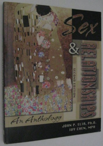 Sex & Relationships: An Anthology 2nd 2010 (Revised) 9780757516641 Front Cover