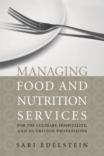 Managing Food and Nutrition Services for the Culinary, Hospitality, and Nutrition Professions   2008 edition cover
