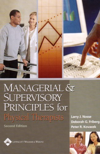 Managerial and Supervisory Principles for Physical Therapists  2nd 2005 (Revised) edition cover