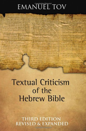 Textual Criticism of the Hebrew Bible  3rd 2011 (Revised) edition cover