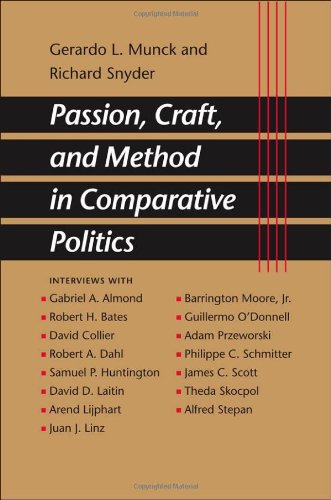 Passion, Craft, and Method in Comparative Politics   2007 edition cover