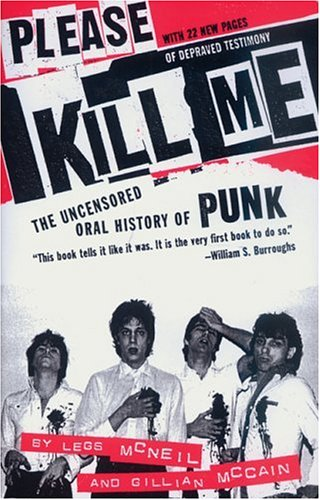 Please Kill Me The Uncensored Oral History of Punk  1979 edition cover