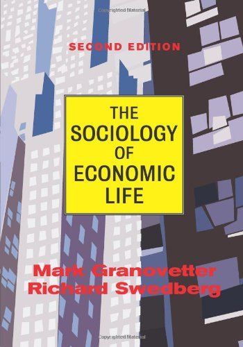 Sociology of Economic Life  2nd 2001 (Revised) edition cover