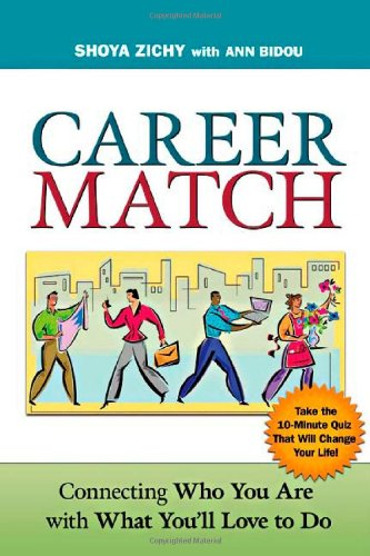 Career Match Connecting Who You Are with What You'll Love to Do  2007 edition cover