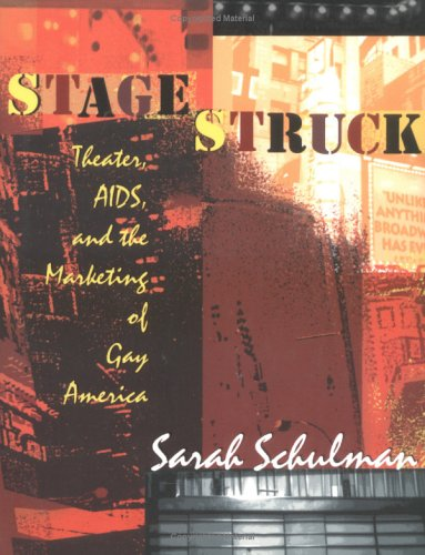Stagestruck Theater, AIDS, and the Marketing of Gay America  1998 edition cover
