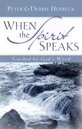 When the Spirit Speaks Touched by God's Word  2007 9780867167641 Front Cover