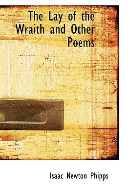 The Lay of the Wraith and Other Poems: A Fantasy in Two Acts  2009 edition cover