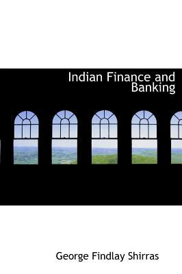 Indian Finance and Banking  N/A 9781115841641 Front Cover