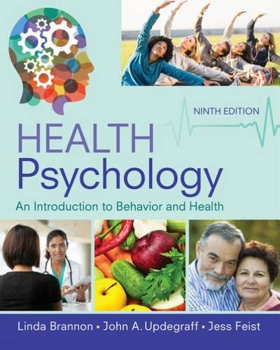 Health Psychology: An Introduction to Behavior and Health  2017 9781337094641 Front Cover