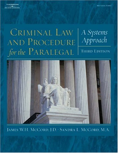 Criminal Law and Procedure for the Paralegal A Systems Approach 3rd 2006 (Revised) edition cover