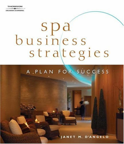 Spa Business Strategies A Plan for Success  2006 edition cover