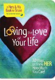 Loving the Love of Your Life   2009 9781404187641 Front Cover