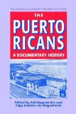 Puerto Ricans A Documentary History 5th 2013 edition cover