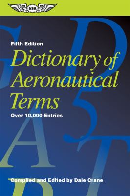 Dictionary of Aeronautical Terms Over 11,000 Entries 5th 2012 edition cover