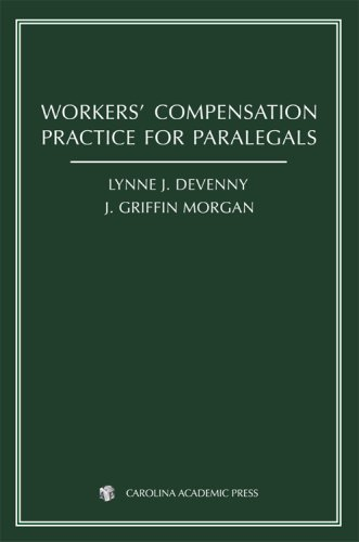 Workers' Compensation Practice for Paralegals   2008 9781594602641 Front Cover