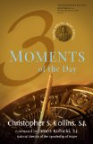 Three Moments of the Day Praying with the Heart of Jesus  2014 edition cover