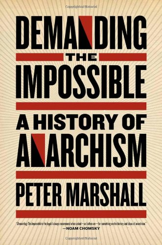 Demanding the Impossible A History of Anarchism  2010 edition cover