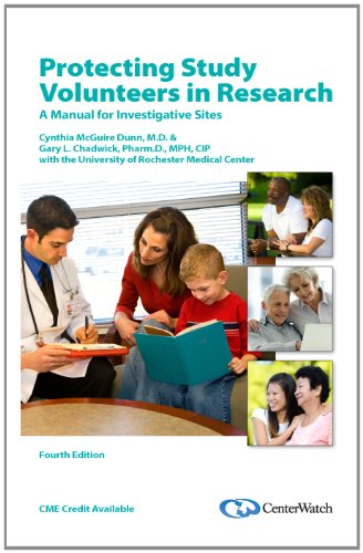 Protecting Study Volunteers in Research 4th Edition A Manual for Investigative Sites 4th edition cover
