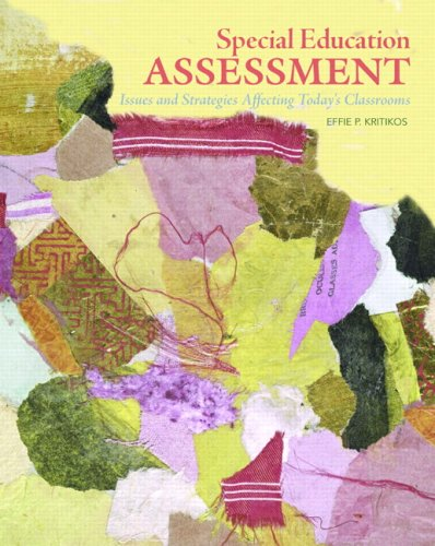 Special Education Assessment Issues and Strategies Affecting Today's Classrooms  2010 edition cover