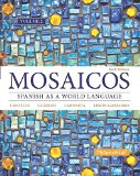 Mosaicos, Volume 2 with MySpanishLab with Pearson EText -- Access Card Package (one-Semester Access)  6th 2015 edition cover