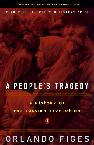 People's Tragedy A History of the Russian Revolution N/A edition cover