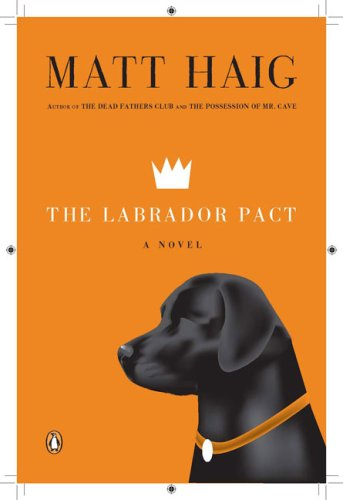 Labrador Pact A Novel N/A 9780143114642 Front Cover