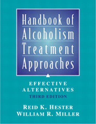 Handbook of Alcoholism Treatment Approaches Effective Alternatives 3rd 2003 (Revised) edition cover