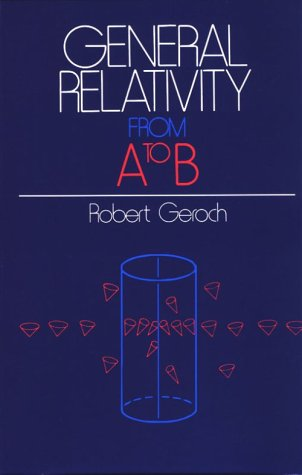 General Relativity from A to B  N/A edition cover