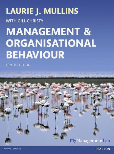 Management and Organisational Behaviour  10th 2013 9780273792642 Front Cover