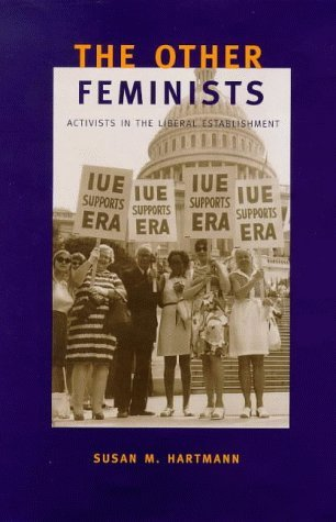 Other Feminists Activists in the Liberal Establishment  1998 9780300074642 Front Cover