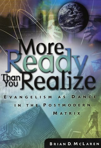 More Ready Than You Realize Evangelism as Dance in the Postmodern Matrix  2002 edition cover