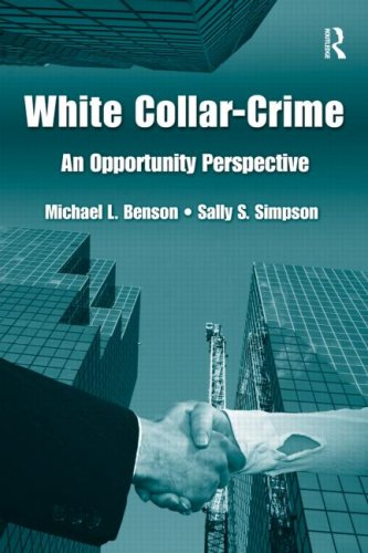 White Collar Crime An Opportunity Perspective  2007 edition cover