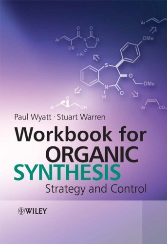 Workbook for Organic Synthesis Strategy and Control  2008 (Workbook) 9780471929642 Front Cover