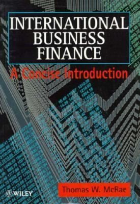 International Business Finance A Concise Introduction 1st 1996 9780471961642 Front Cover