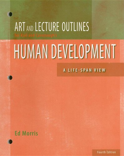 Dev Psych W. B. Human Development A Life-Span View 4th 2007 9780495130642 Front Cover