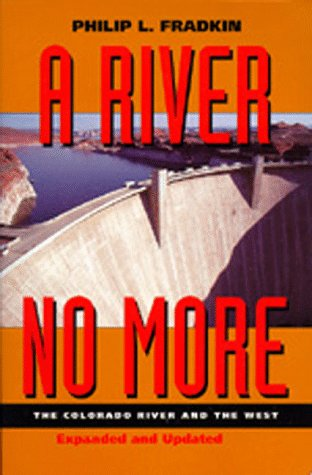 River No More The Colorado River and the West 2nd 1996 (Revised) edition cover