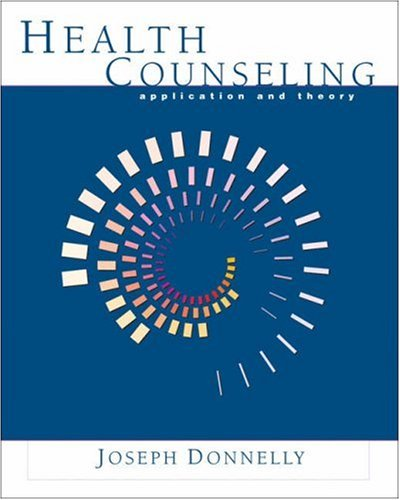 Health Counseling Application and Theory  2003 9780534602642 Front Cover