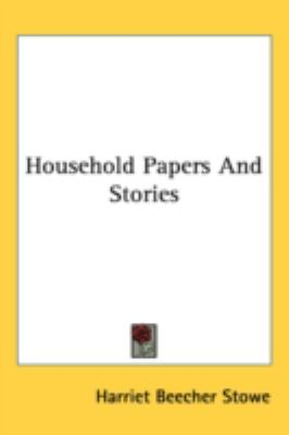 Household Papers and Stories  N/A 9780548559642 Front Cover