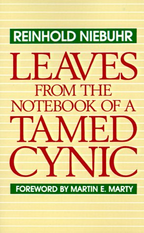 Leaves from the Notebook of a Tamed Cynic  Reprint  edition cover