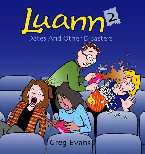 Dates and Other Disasters A Luann Collection  2004 9780740746642 Front Cover